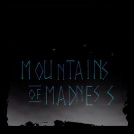 Mountains of Madness Pilot – megnéztük helyetted